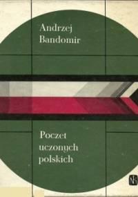 Poczet uczonych polskich - Andrzej Bandomir