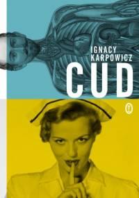 Cud - Ignacy Karpowicz