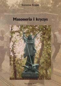 Masoneria i kryzys - Stanisław Krajski