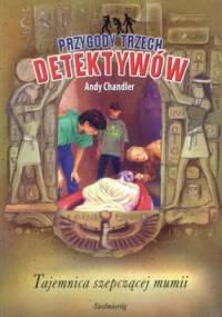 Tajemnica szepczącej mumii - Andy Chandler