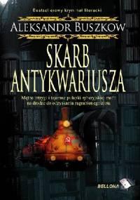 Skarb antykwariusza - Aleksander Buszkow