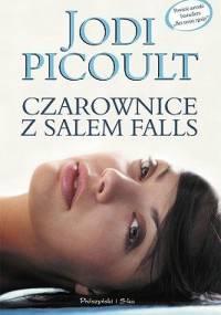 Czarownice z Salem Falls - Jodi Picoult