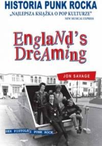 Historia punk rocka. England's dreaming - Jon Savage