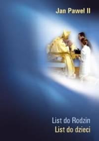 List do Rodzin. List do dzieci - Jan Paweł II