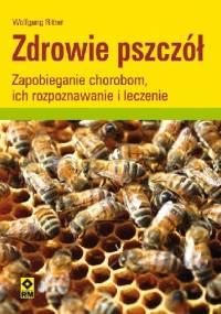 Zdrowie Pszczół - Wolfgang Ritter