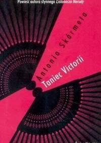 Taniec Victorii - Antonio Skarmeta