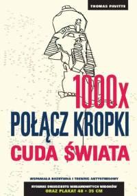 1000x Połącz kropki. Cuda świata - Thomas Pavitte