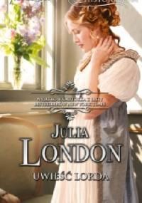 Uwieść lorda - Julia London