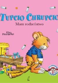 Tupcio Chrupcio. Mam rodzeństwo - Eliza Piotrowska