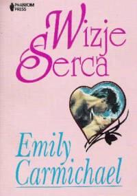Wizje serca - Emily Carmichael