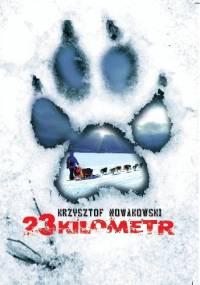 23 kilometr - Krzysztof Nowakowski