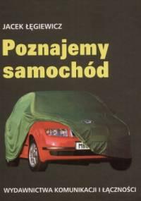 Poznajemy samochód - Jacek Łęgiewicz