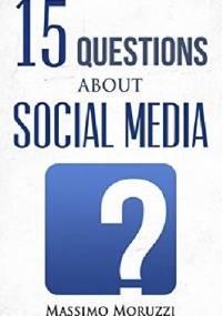 15 Questions About Social Media - Massimo Moruzzi