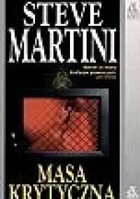 Masa krytyczna - Steve Martini