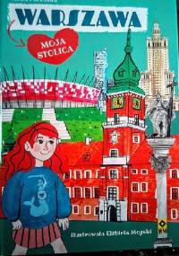 Warszawa moja stolica - Anna Paczuska