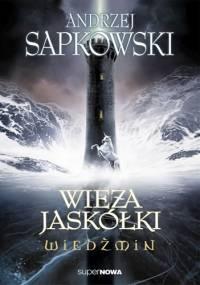 Wieża Jaskółki - Andrzej Sapkowski