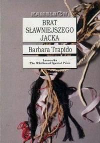 Brat sławniejszego Jacka - Barbara Trapido