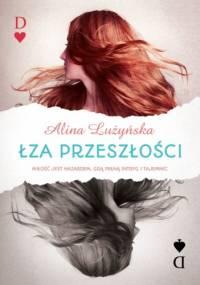 Łza przeszłości - Alina Lużyńska