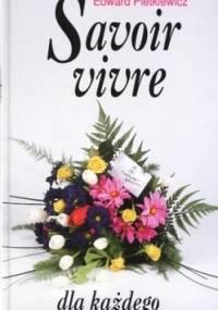 Savoir vivre dla każdego - Edward Pietkiewicz