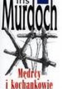Mędrcy i kochankowie - Iris Murdoch