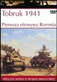 Tobruk 1941. Pierwsza ofensywa Rommla - Jon Latimer