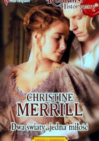 Dwa światy, jedna miłość - Christine Merrill