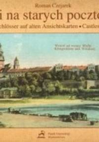Zamki na starych pocztówkach - Roman Czejarek