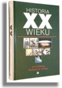Historia XX Wieku - praca zbiorowa
