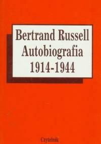 Autobiografia 1914 - 1944 - Bertrand Russell