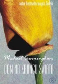 Dom na krańcu świata - Michael Cunningham