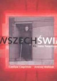 Wszechświat Ks. Jana Twardowskiego - Czesław Czapliński, Andrzej Walczak