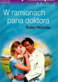 W ramionach pana doktora - Robin Nicholas