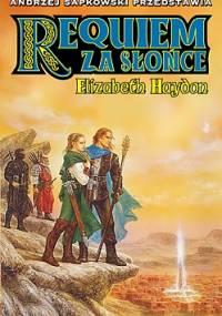 Requiem za słońce - Elizabeth Haydon