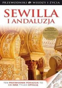 Sewilla i Andaluzja. Wiedza i Życie