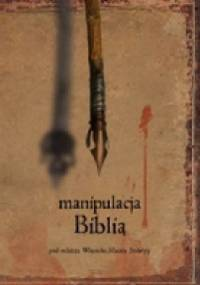 Manipulacja Biblią - Wojciech Stabryła