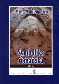 Symbolika romańska (XII w.) - Marie-Madeleine Davy