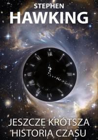 Jeszcze krótsza historia czasu - Leonard Mlodinow, Stephen Hawking