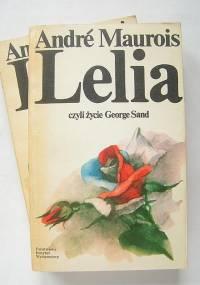 Maurois Andre - Lelia, czyli zycie George Sand [AUDIOBOOK Pl]