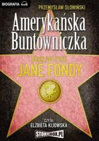 Amerykańska Buntowniczka - Przemysław Słowiński