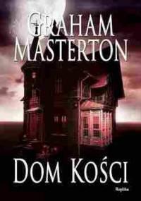 Dom kości - Graham Masterton