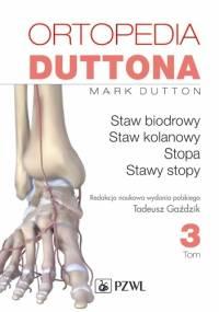 Ortopedia Duttona. Tom 3 - Mark Dutton
