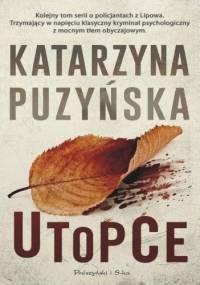 Utopce - Katarzyna Puzyńska