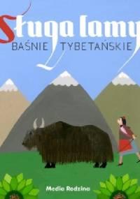 Sługa lamy. Baśnie tybetańskie - Elżbieta Walter