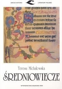 Średniowiecze - Teresa Jadwiga Michałowska